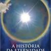 Crítica de A História da Eternidade