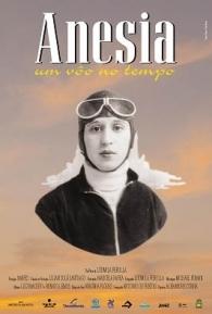 Anesia - Um Vôo no Tempo - Poster / Capa / Cartaz - Oficial 1