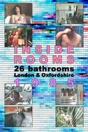 Inside Rooms: 26 Bathrooms, London & Oxfordshire (Inside Rooms: 26 Bathrooms, London & Oxfordshire)