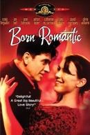 O Último Romântico (Born Romantic)
