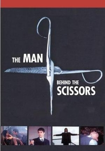 The Man Behind the Scissors - Poster / Capa / Cartaz - Oficial 5
