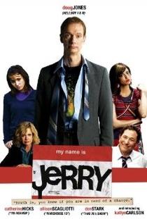 Meu Nome é Jerry  - Poster / Capa / Cartaz - Oficial 1