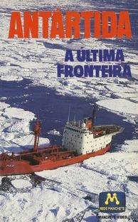 Antártida - A Última Fronteira - Poster / Capa / Cartaz - Oficial 1