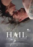 Hail (Hail)