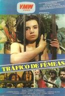 Tráfico de Fêmeas (Tráfico de Fêmeas)