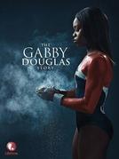 A História de Gabby Douglas (The Gabby Douglas Story)