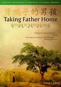 Taking Father Home - Poster / Capa / Cartaz - Oficial 2