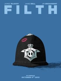 Filth - Poster / Capa / Cartaz - Oficial 5