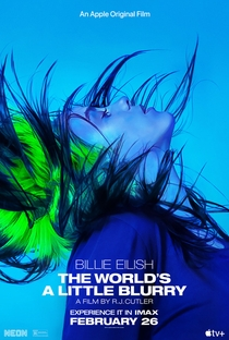 Billie Eilish: The World's a Little Blurry - Poster / Capa / Cartaz - Oficial 3