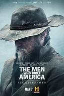 The Men Who Built America: Frontiersmen (The Men Who Built America: Frontiersmen)