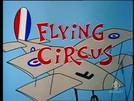 Flying Circus (Flying Circus)