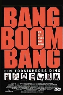 Bang Boom Bang - Ein todsicheres Ding - Poster / Capa / Cartaz - Oficial 1