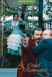 A Cruel Romance - Poster / Capa / Cartaz - Oficial 1