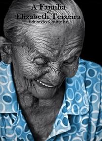 A Família de Elizabeth Teixeira - Poster / Capa / Cartaz - Oficial 1