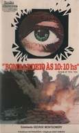 Bombardeio às 10:10hs (Bomba u 10 i 10)