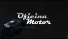 OFICINA MOTOR ESTREIA SEG 08_04