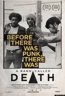 A Band Called Death (A Band Called Death)