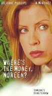 Segredo Milionario (Where's The Money, Noreen?)