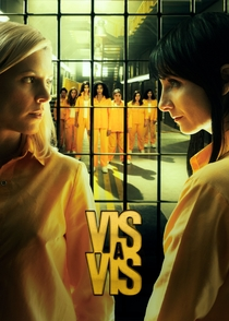Vis a Vis (2ª Temporada) - Poster / Capa / Cartaz - Oficial 1