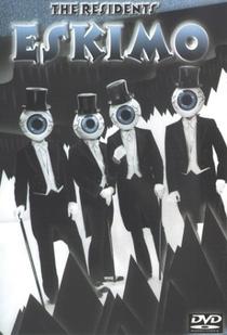 The Residents - Eskimo - Poster / Capa / Cartaz - Oficial 1