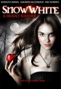 Branca de Neve: Um Verão Mortal - Poster / Capa / Cartaz - Oficial 1