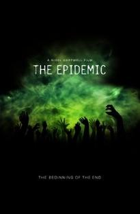 The Epidemic - Poster / Capa / Cartaz - Oficial 1