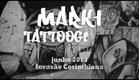 Invasão Corinthiana - 1º Extra - Helinho Tatuando o Markone