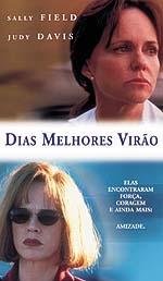 Dias Melhores Virão - Poster / Capa / Cartaz - Oficial 2