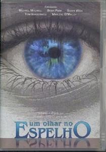 Um Olhar no Espelho - Poster / Capa / Cartaz - Oficial 1