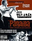 Paraíba, Vida e Morte de um Bandido (Paraíba, Vida e Morte de um Bandido)