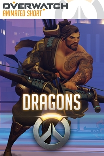Overwatch Animated Short - Dragons - Poster / Capa / Cartaz - Oficial 1