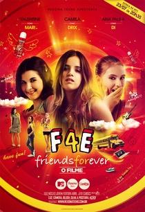 Friends Forever - O Filme - Poster / Capa / Cartaz - Oficial 1