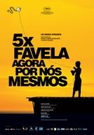 5x Favela - Agora por Nós Mesmos (5x Favela - Agora por Nós Mesmos)