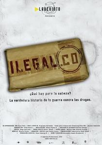 Ilegal.co - Poster / Capa / Cartaz - Oficial 1