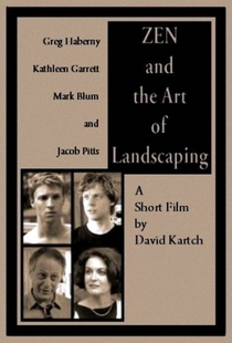 Zen and the Art of Landscaping - Poster / Capa / Cartaz - Oficial 1