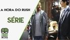 A Hora do Rush 2016 | Trailer Oficial | Série de TV