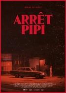 Arrêt Pipi (Arrêt Pipi)