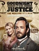 Goodnight Faz Justiça: A Medida de um Homem (Goodnight for Justice: The Measure of a Man)