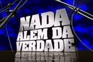 Nada Além da Verdade 2007-2010 (Nothing But the Truth )
