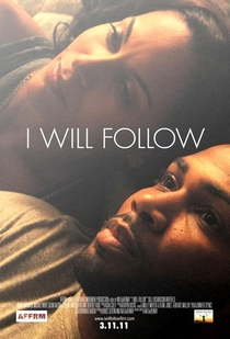I Will Follow - Poster / Capa / Cartaz - Oficial 2
