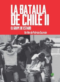 A Batalha do Chile - Segunda Parte: O golpe de Estado - Poster / Capa / Cartaz - Oficial 1