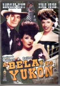 A Bela do Yukon - Poster / Capa / Cartaz - Oficial 1