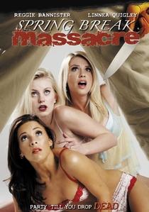 Spring Break Massacre - Poster / Capa / Cartaz - Oficial 1