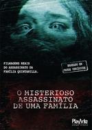 O Misterioso Assassinato de Uma Família (Atrocious)