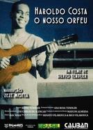 Haroldo Costa - O Nosso Orfeu (Haroldo Costa - O Nosso Orfeu)