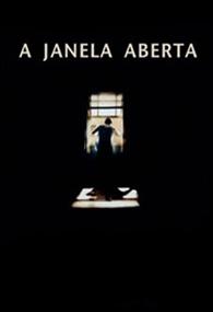 A Janela Aberta - Poster / Capa / Cartaz - Oficial 2