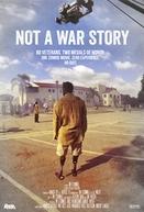 Not a War Story (Not a War Story)