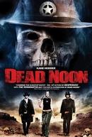 Dead Noon (Dead Noon)