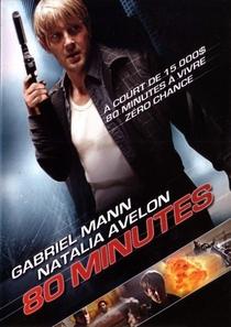 80 Minutos para Viver ou Morrer - Poster / Capa / Cartaz - Oficial 1