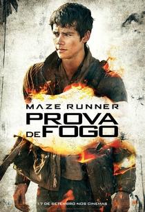 Maze Runner: Prova de Fogo - Poster / Capa / Cartaz - Oficial 15